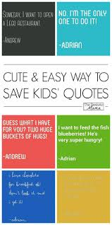 Cute Easy Way To Save Your Kids Quotes The Realistic Mama