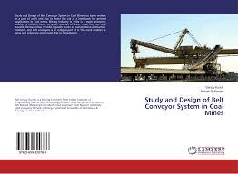 Coal Belt Conveyor Design Study And Design Of Belt Conveyor System In Coal Mines 978