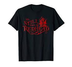 We takes the redhead tshirt