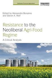 Resistance To The Neoliberal Agri-Food Regime: A Critical Analysis ...