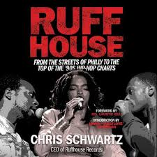 Ruffhouse From The Streets Of Philly To The Top Of The 90s Hip Hop Charts Audiobook