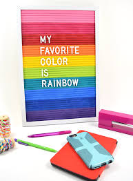 so get on out there and find yourself a ie white felt letter board and turn it into a thing of beauty a rainbow letter board with white letters
