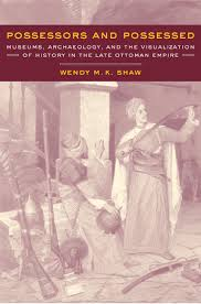 Possessors and Possessed by Wendy Shaw - Hardcover - University of  California Press