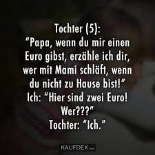At Kaufdex Lustige Sprüche Tochter 5 Papa Wenn Du Mir