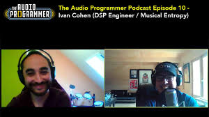 The Audio Programmer Podcast Episode 10 - Ivan Cohen (DSP Engineer /  Musical Entropy) - YouTube