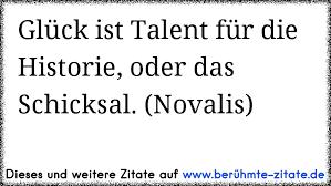 Glück Ist Talent Für Die Historie Oder Das Schicksal Novalis