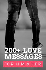 200 Romantic Love Messages For Him Her Pairedlife