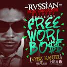 Rvssian Presents Free Worl Boss