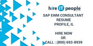 Sap Ewm Consultant Resume Profile Il Hire It People We Get It Done