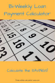 Monthly To Biweekly Loan Payment Calculator With Extra