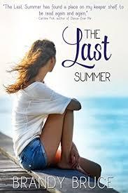 The Last Summer - Kindle edition by Bruce, Brandy. Religion & Spirituality  Kindle eBooks @ Amazon.com.