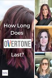 how long does overtone last here s
