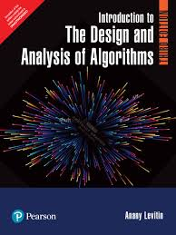 Design And Analysis Of Algorithms Books By Indian Authors Introduction To The Design And Analysis Of Algorithms 3rd Edition