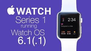 Watchos 6.1.1 - Apple Watch Series 1 - YouTube