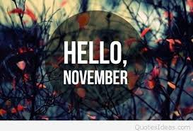 cute awesome hello november picture with saying