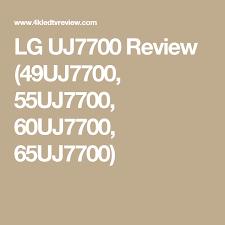 lg 65uj7700. lg uj7700 review (49uj7700, 55uj7700, 60uj7700, 65uj7700) lg 65uj7700