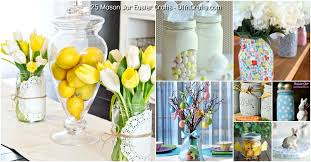 What To Put In Mason Jars For Decoration 60 Mason Jar Easter Crafts For Gifts Home Decor And More DIY 25