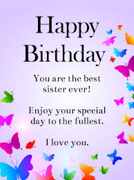 Quotes For Sister Birthday Adorable Birthday Wishes For Sister Birthday Wishes And Messages By Davia
