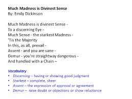 aim how do we analyze emily dickinson s poem ldquo much madness is 2 much madness is divinest sense by emily dickinson