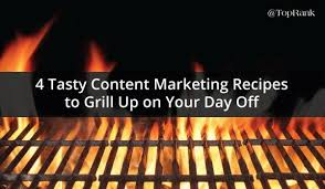 4 Content Marketing Recipes to Grill Up This Summer | Content marketing,  Blog marketing, Online digital marketing