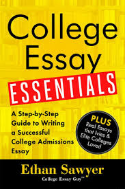how to make sure your college application is doing its job  order the new book college essay essentials