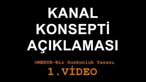 Omerta Bir Suskunluk Yasası - Kanal Konsepti Açıklama Videosu - YouTube