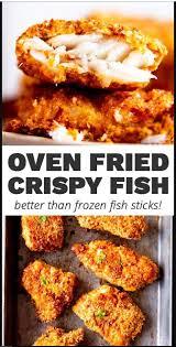 Crispy Oven Fried Fish   Fish recipes healthy, Fish dinner recipes, Easy  fish recipes