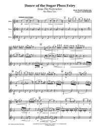 dance of the sugar plum fairy sheet music nutcracker sugar plum fairy flute trio whichpond music