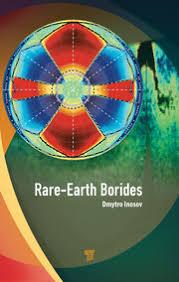 <b>Rare</b>-<b>Earth</b> Borides - 1st Edition - Dmytro S. Inosov - Routledge Book