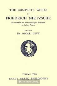 early greek philosophy and other essays friedrich nietzsche  early greek philosophy and other essays