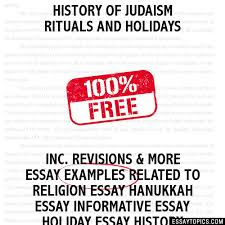 history of judaism rituals and holidays essay history of judaism rituals and holidays