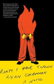 Riots I Have Known Book By Ryan Chapman Official