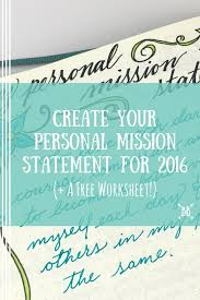 What Is Your Personal Mission Crafting Your Personal Mission Statement For 2016 Boho Berry