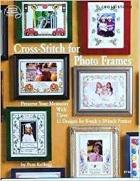 Amazon   Cross-stitch for Photo Frames   Matela, Bobbie, Noble, Marion    Crafts & Hobbies