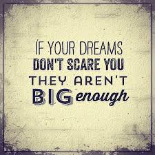 If Your Dreams Don T Scare You Quote Best of Fron Your Dreams Don 24 T Run