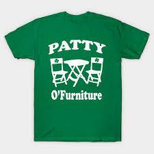 Patty O Furniture T Shirt vintage look Saint Patricks Day T