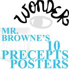 wonder palacio r j novel mr browne s precepts 10 posters novel wonder by r j palacio level 5 12 mon core ccss ela literacy rl 7 enj