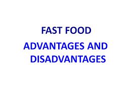 essay fast food advantages disadvantages   essay disadvantages and advantages of fast food essays the