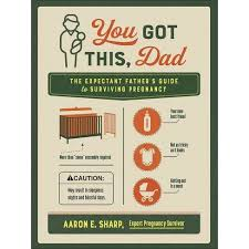 You Got This, Dad - By Aaron Sharp (Paperback) : Target