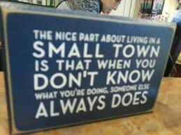 Small Town Life Quotes Quotes about Town life 100 quotes 54