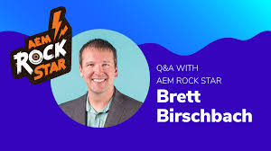 Q&A with AEM Rock Star, Brett Birschbach — Inspiring the Next ...