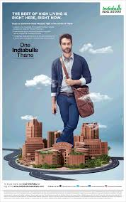 Real Estate Ad Indiabulls Real Estate The Best Of High Living Is Right Here