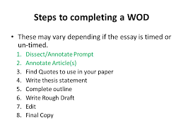 writing on demand guidelines and introduction what is a writing  steps to completing a wod these vary depending if the essay is timed or un