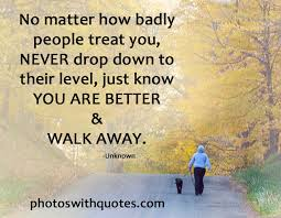 Quotes About Self Esteem Interesting SelfEsteem Quote No Matter How Badly People Treat You Quote