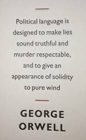 best george orwell quotes ideas george orwell george orwell quote political language is designed to make less sound truthful and murder
