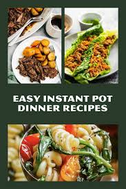 Having owned and use an instant pot for a few years now, i have a few meals that i love to make at home, as well as on the road. 40 Easy Instant Pot Recipes For Beginners And New Cooks