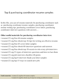 Top 8 purchasing coordinator resume samples In this file, you can ref resume  materials for ...