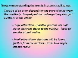 Trends in the Periodic Table (Chpt. 7). 1. Atomic radius (size) 2 ...