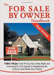 Home For Sale Owner The For Sale By Owner Handbook Piper Nichole 9781564148056