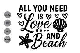 Collection by debbi dresser • last updated 5 weeks ago. All You Need Is Love And Beach Svg Graphic By Cosmosfineart Creative Fabrica